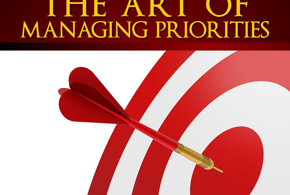 Forget Goal Setting. Manage Your Priorities Instead.